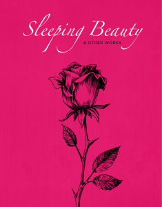 SLEEPING BEAUTY & OTHER WORKS – May 7 & May 8, 2016