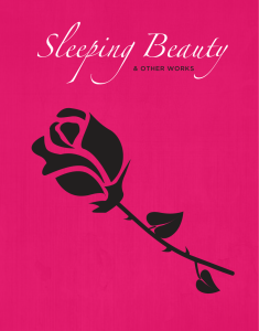 SLEEPING BEAUTY & OTHER WORKS – May 7, 8 and Mother's Day, 2016