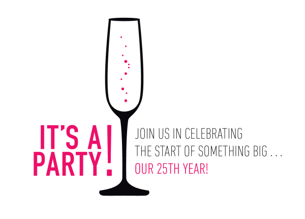 A Shindig– Celebrate the Beginning of 25 Years!